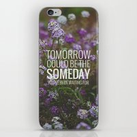 Someday. iPhone & iPod Skin