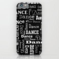 Just Dance! iPhone 6 Slim Case