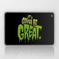 It's Gonna Be Great... Laptop & iPad Skin