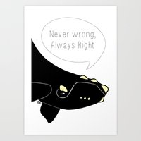 Never Wrong, Always Righ… Art Print