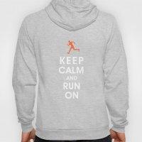 Keep Calm and Run On (male runner) Hoody