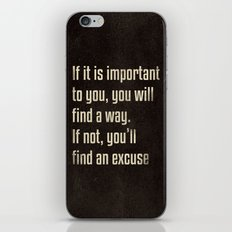 If it is important to you, you will find a way. - Motivational print iPhone & iPod Skin