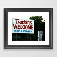 Truckers Welcome Framed Art Print