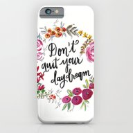 Don't Quit Your Day Drea… iPhone 6 Slim Case
