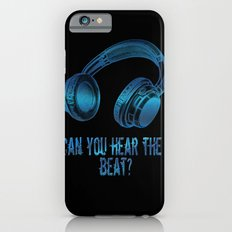 Can you hear the  beat? iPhone 6s Slim Case