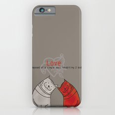 LOVE is a single soul in two bodies Slim Case iPhone 6s