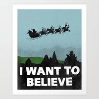 I Want To Believe (in Sa… Art Print
