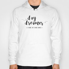 Day Dreamer (I Like To Take Naps) Hoody