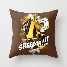You Ain't A Lambda? SHEEESH!!! Throw Pillow