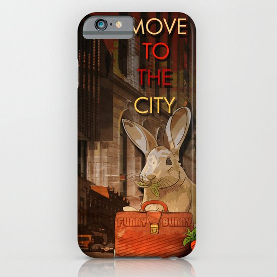 Move to the city iPhone & iPod Case