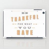Be Thankful iPad Case