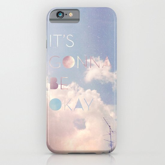 It's Gonna Be Okay iPhone & iPod Case