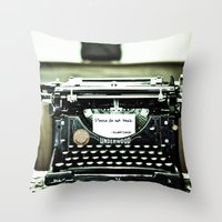 You don't write anymore... Throw Pillow