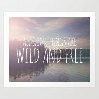 Wild and Free Art Print