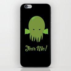 FEAR ME! iPhone & iPod Skin