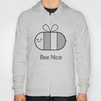Bee Nice Hoody