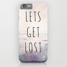 Lets Get Lost iPhone 6 Slim Case