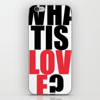 What is Love? iPhone & iPod Skin