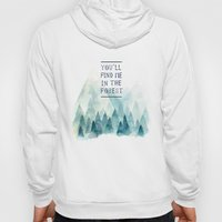 You´ll find me in the forest Hoody