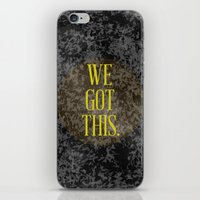 We Got This iPhone & iPod Skin