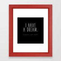 I HAVE A DREAM - heaven - black Framed Art Print