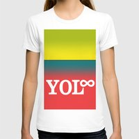You Only Live Forever—Part III Womens Fitted Tee White SMALL