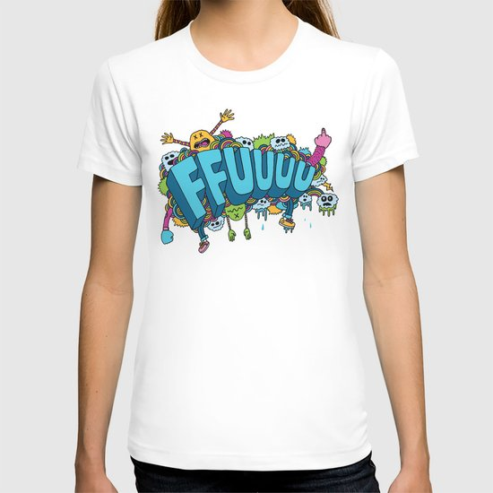 FFUUUU T-shirt