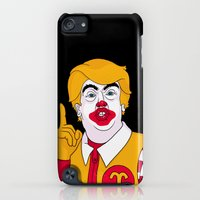 iPod Touch Cases featuring McDonald Trump by Chris Piascik