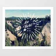 Go Forth! Art Print