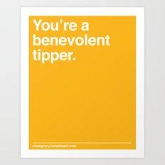 Benevolent Tipper Art Print