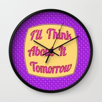 I'll Think About It Tomo… Wall Clock