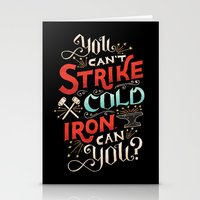 Can't Strike Cold Iron Stationery Cards