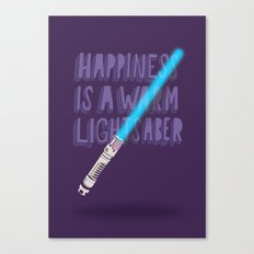 Happiness is a warm Lightsaber Canvas Print
