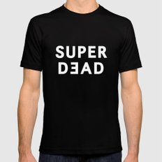 SUPER DEAD! Black Mens Fitted Tee SMALL