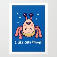 I Like Cute Things Art Print