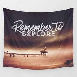 Wall Tapestry - Remember to explore - text version - HappyMelvin