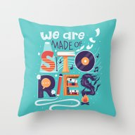 We Are Made Of Stories Throw Pillow