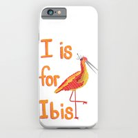 I Is For Ibis iPhone 6 Slim Case