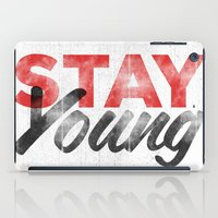 Stay Young iPad Case