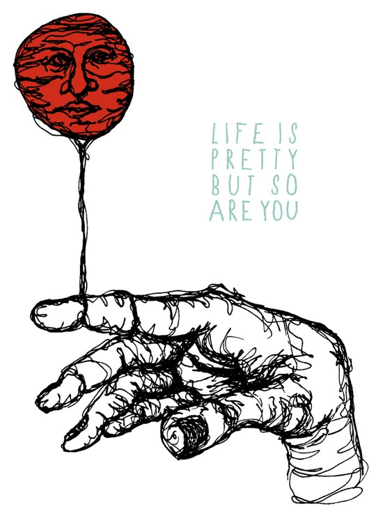 Life is Pretty Art Print