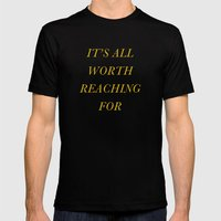 It's All Worth Reaching For Mens Fitted Tee Black SMALL