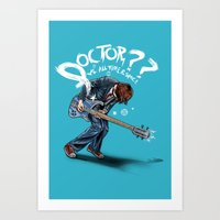 doctor Art Prints featuring Doctor?? by Onebluebird