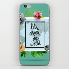 Lets Travel The World Quote  iPhone & iPod Skin