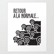 Art Print featuring Retour à La Normale by Elvisbr