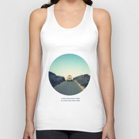 A story that doesn't begin is a story that never ends Unisex Tank Top