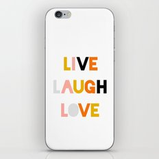 LIVE LAUGH LOVE iPhone & iPod Skin