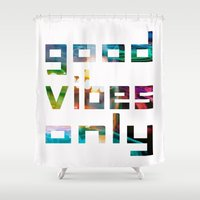 good vibes only // Coachella Shower Curtain