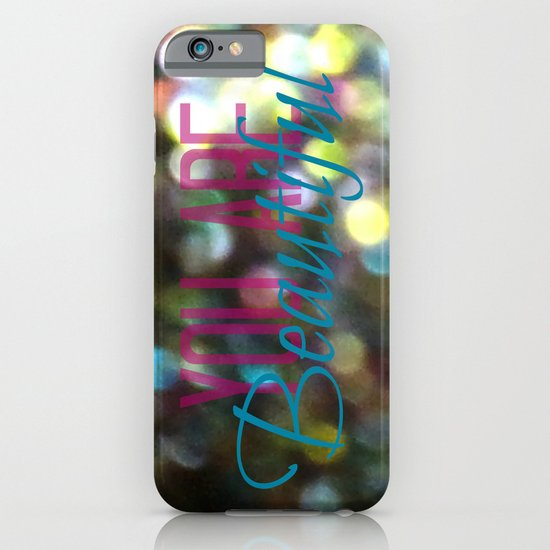 You Are Beautiful iPhone & iPod Case