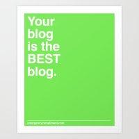 Best Blog Art Print