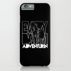 Every Day I'm Adventurin' - Light iPhone 6 Slim Case